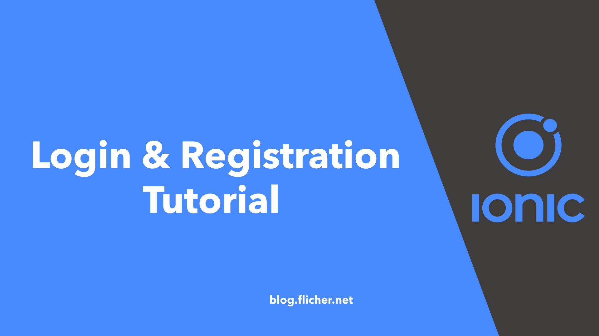 Ionic 4 User Registration & Login Tutorial - Flicher Blog
